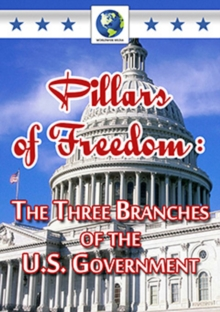 Pillars of Freedom - The Three Branches of the U.S. Government, DVD DVD