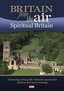 Britain from the Air: Spiritual Britain, DVD  DVD