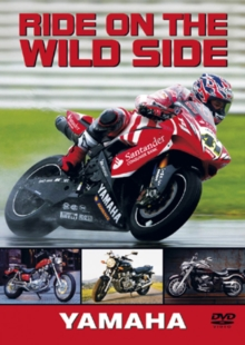 Ride On the Wild Side: Yamaha, DVD  DVD