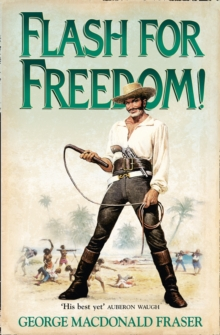 Flash for Freedom!, Paperback / softback Book