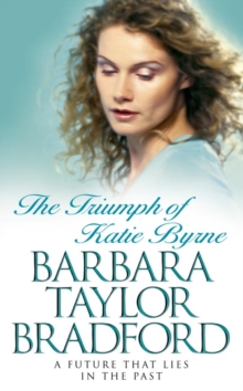 The Triumph of Katie Byrne, Paperback / softback Book