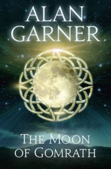 The Moon of Gomrath, Paperback Book