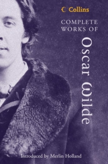 Complete Works of Oscar Wilde, Paperback Book