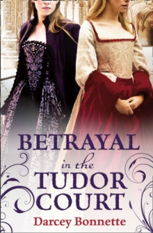 Betrayal in the Tudor Court, EPUB eBook