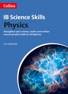 Physics : Science, Maths and Written Communication (Ib Diploma), Paperback / softback Book