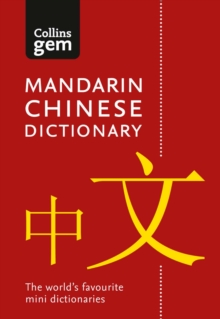 Collins Mandarin Chinese Gem Dictionary : The World's Favourite Mini Dictionaries, Paperback / softback Book