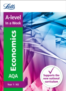 A -level Economics Year 1 (and AS) In a Week, Paperback / softback Book