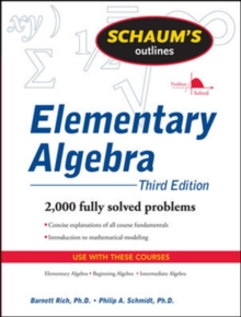 Schaum's Outline of Elementary Algebra, 3ed, Paperback / softback Book