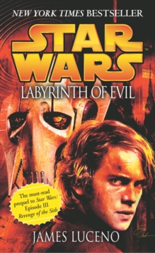 Star Wars: Labyrinth of Evil, Paperback / softback Book