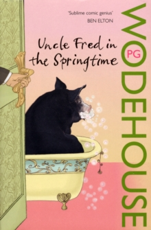 Uncle Fred in the Springtime : (Blandings Castle), Paperback / softback Book
