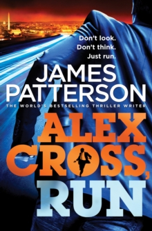 Alex Cross, Run : (Alex Cross 20), Paperback / softback Book