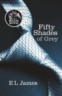 Fifty Shades of Grey : Book 1 of the Fifty Shades trilogy, Paperback / softback Book