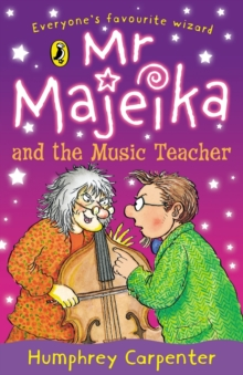 Mr Majeika And The Music Teacher Humphrey Carpenter