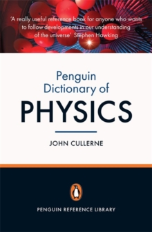 Penguin Dictionary of Physics : Fourth Edition, Paperback / softback Book