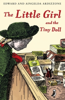 The Little Girl and the Tiny Doll, Paperback / softback Book