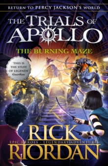 The Burning Maze (The Trials of Apollo Book 3), Paperback / softback Book
