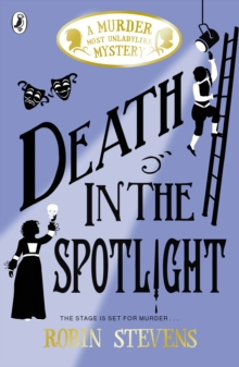 Death in the Spotlight : A Murder Most Unladylike Mystery, Paperback / softback Book