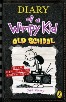 Diary of a Wimpy Kid: Old School, Paperback Book