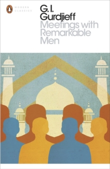 Meetings with Remarkable Men, Paperback / softback Book