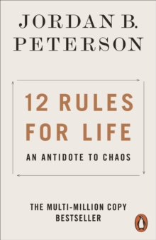 12 Rules for Life : An Antidote to Chaos, Paperback / softback Book