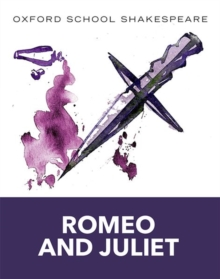 Oxford School Shakespeare: Romeo and Juliet, Paperback / softback Book