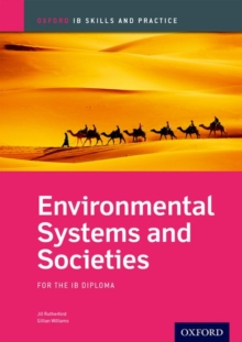 Oxford IB Skills and Practice: Environmental Systems and Societies for the IB Diploma, Paperback / softback Book
