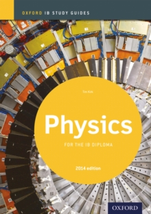 Oxford IB Study Guides: Physics for the IB Diploma, Paperback / softback Book