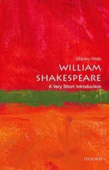 William Shakespeare: A Very Short Introduction, Paperback / softback Book