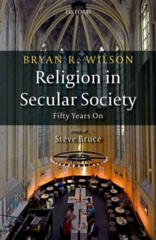 bryan wilson secularization thesis Start studying religion and culture learn vocabulary bryan wilson secularization thesis.