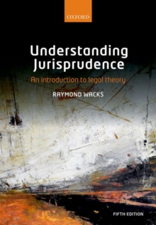 Understanding Jurisprudence : An Introduction to Legal Theory, Paperback Book