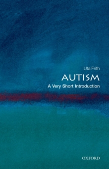 Autism: A Very Short Introduction, Paperback / softback Book