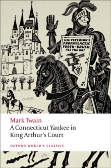 A Connecticut Yankee in King Arthur's Court, Paperback / softback Book