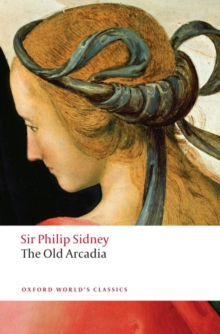 The Countess of Pembroke's Arcadia (The Old Arcadia), Paperback / softback Book
