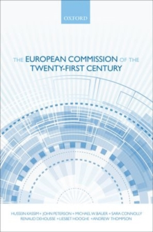 The European Commission of the Twenty-First Century, Hardback Book