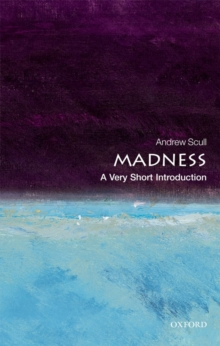 Madness: A Very Short Introduction, Paperback / softback Book