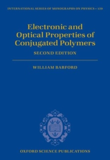 Electronic and Optical Properties of Conjugated Polymers, Hardback Book