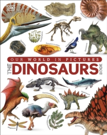 The Dinosaurs Book, Hardback Book