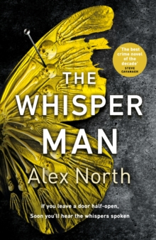 The Whisper Man : The chilling must-read thriller of summer 2019, Hardback Book