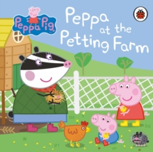 Peppa Pig: Peppa at the Petting Farm, Board book Book