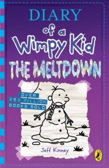 Diary of a Wimpy Kid: The Meltdown (Book 13), Paperback / softback Book