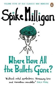 Where Have All the Bullets Gone?, Paperback / softback Book