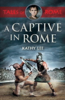A Captive in Rome, Paperback / softback Book