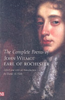 The Complete Poems of John Wilmot, Earl of Rochester, Paperback / softback Book