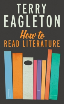 How to Read Literature, Paperback Book