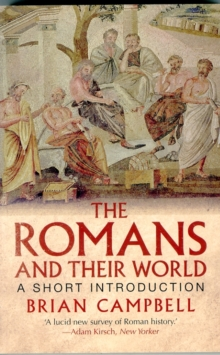 The Romans and Their World : A Short Introduction, Paperback / softback Book