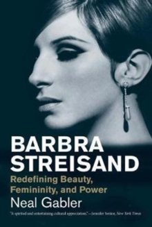 Barbra Streisand : Redefining Beauty, Femininity, and Power, Paperback Book