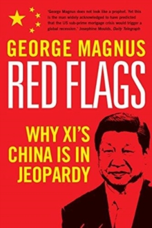 Red Flags : Why Xi's China Is in Jeopardy, Hardback Book