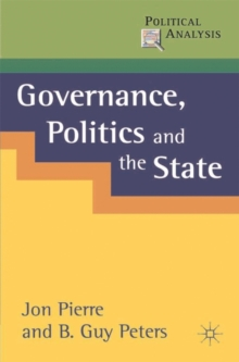 Governance, Politics and the State, Paperback / softback Book