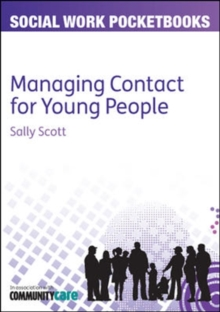 Managing Contact for Young People, Paperback / softback Book