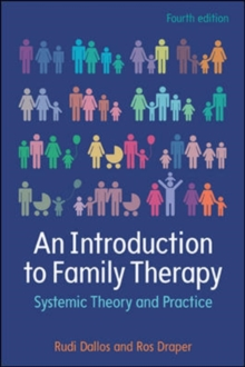 An Introduction to Family Therapy: Systemic Theory and Practice, Paperback / softback Book